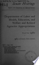 Departments of Labor and Health  Education  and Welfare Appropriations for 1980