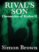Rival s Son  The Chronicles of Kydan 2