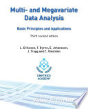 Multi- and Megavariate Data Analysis Basic Principles and Applications