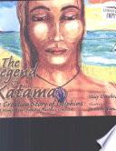 The Legend Of Katama