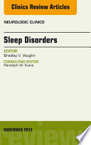 Sleep Disorders, An Issue of Neurologic Clinics - E-Book
