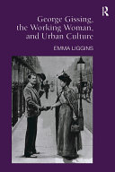 George Gissing  the Working Woman  and Urban Culture