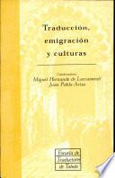 Traducci N Emigraci N Y Culturas Book PDF