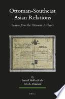 Ottoman-Southeast Asian Relations (2 vols.)
