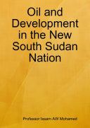Oil and Development in the New South Sudan Nation
