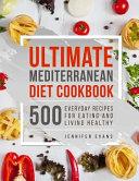 Ultimate Mediterranean Diet Cookbook
