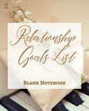 Relationship Goals List   Blank Notebook   Write It Down   Pastel Rose Gold Brown   Abstract Modern Contemporary Unique