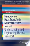 Nano scale Heat Transfer in Nanostructures