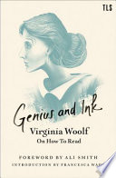 Genius and Ink  Virginia Woolf on How to Read