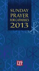Sunday Prayer for Catholics 2013
