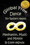 Global Free Dance for Radiant Health