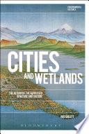 Cities and Wetlands