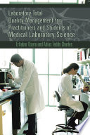 Laboratory Total Quality Management for Practitioners and Students of Medical Laboratory Science Book