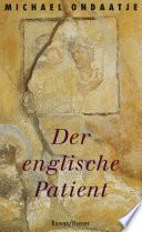 Der englische Patient  : Roman