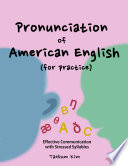 Pronunciation of American English for Practice
