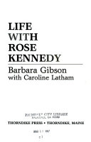 Life with Rose Kennedy Book