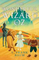 The Wonderful Wizard of Oz [Pdf/ePub] eBook