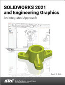SOLIDWORKS 2021 and Engineering Graphics [Pdf/ePub] eBook
