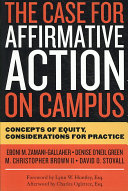 The Case for Affirmative Action on Campus: Concepts of Equity, ...