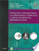 Scientific Foundations and Principles of Practice in Musculoskeletal Rehabilitation Book