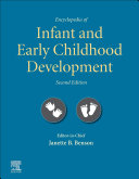 Encyclopedia of Infant and Early Childhood Development