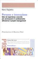 Persone e innovazione. Idee ed esperienze concrete per promuovere il cambiamento attraverso il people management