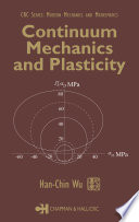 Continuum Mechanics and Plasticity