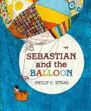Sebastian and the Balloon Book PDF