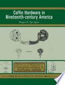Coffin Hardware In Nineteenth Century America