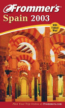 Frommer s Spain 2003 Book PDF
