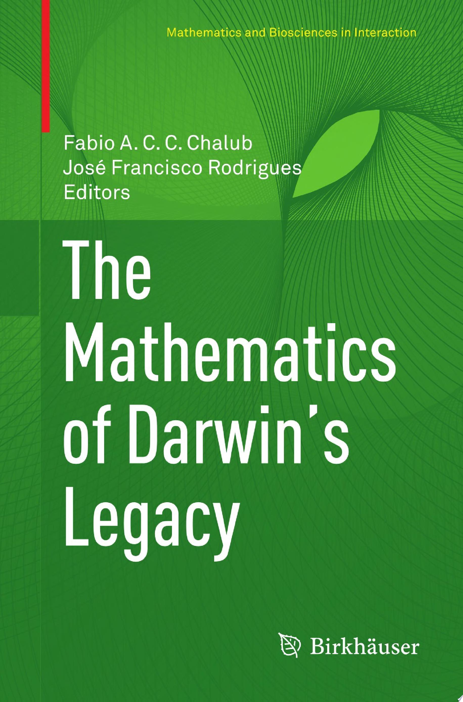 The Mathematics of Darwin   s Legacy