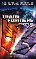 Transformers Exodus The Official History Of The War For Cybertron