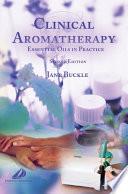 Clinical Aromatherapy E Book