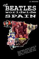 The Beatles Worldwide  Spain  1962   1972