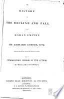 """""""The History of the Decline and Fall of the Roman Empire"""" by Edward Gibbon, William Youngman"""