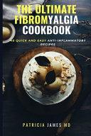 The Ultimate Fibromyalgia Cookbook