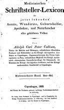Medicinisches schriftsteller-lexicon der jetzt lebenden aerzte, wundärzte, geburtshelfer, apotheker, und naturforscher aller gebildeten völker