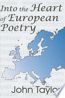 Into The Heart Of European Poetry Book PDF