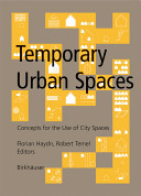 Temporary Urban Spaces Book