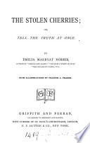 The stolen cherries  or  Tell the truth at once