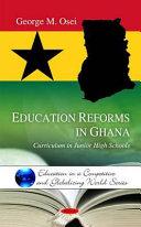 Education Reforms in Ghana