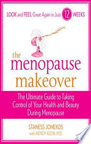 """""""The Menopause Makeover"""" by Staness Jonekos"""