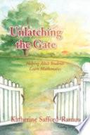 Unlatching the Gate