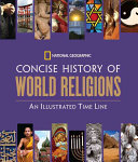 National Geographic Concise History of World Religions Book PDF
