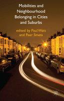 Mobilities and Neighbourhood Belonging in Cities and Suburbs [Pdf/ePub] eBook