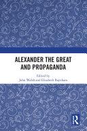 Alexander the Great and Propaganda Pdf/ePub eBook