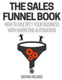 The Sales Funnel Book
