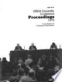 ERDA University Conference proceedings 1975