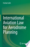International Aviation Law for Aerodrome Planning