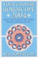 Pdf Your Chinese Horoscope 2004